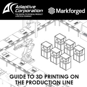 3D Printing on the Production Line